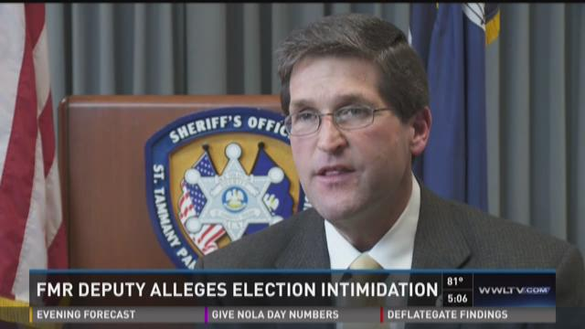 Deputy says he was victim of election intimidation
